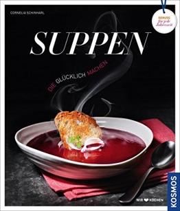 Suppen, die glücklich machen - 1