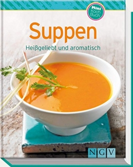 Suppen (Minikochbuch): Heißgeliebt und aromatisch (Minikochbuch Relaunch) - 1